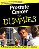 Prostate Cancer For Dummies (For Dummies Series)