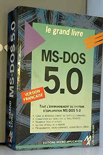 Le grand livre MS-DOS 5.0 par Helmut Tornsdorf, Manfred Tornsdorf