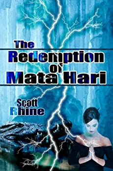 The Redemption of Mata Hari (Ryoku: the Game of Power Book 2) by [Rhine, Scott]