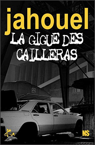 Livres gratuits en ligne La gigue des cailleras: Polar epub pdf