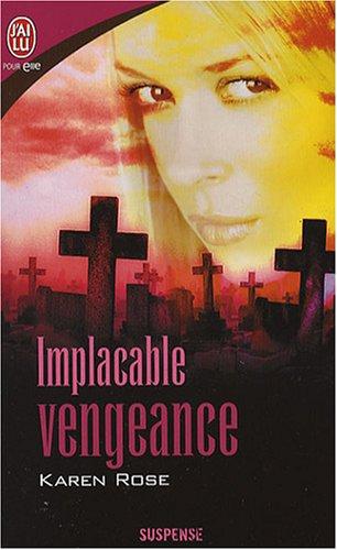 Implacable vengeance par Karen Rose