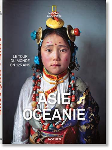 Asie Océanie : Le tour du monde en 125 ans par Collectif