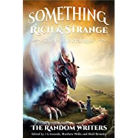 Something Rich and Strange: the Past is Prologue (English Edition)