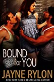 Bound For You: An MMF Bisexual Menage BDSM Romantic Suspense Novel (Men in Blue Book 6)