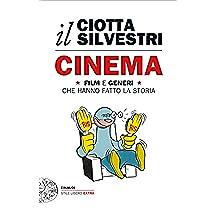 Cinema: Film e generi che hanno fatto la storia (Einaudi. Stile libero extra)