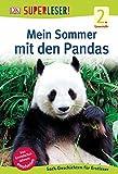 SUPERLESER! Mein Sommer mit den Pandas: 2. Lesestufe Sach-Geschichten für Erstleser
