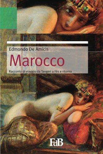 Marocco: Da Tangeri a Fes E Ritorno: Volume 6