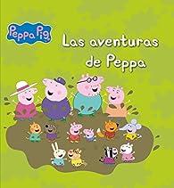 Las aventuras de Peppa par  Varios autores