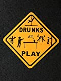 Metallschild Drunks at Play Caution Funny Stripper Beer Pong Drunk Party Dance
