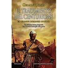 Il tradimento del centurione (Italian Edition)