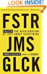 Faster: The Acceleration of Just abou...