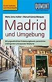 DuMont Reise-Taschenbuch Reiseführer Madrid und Umgebung: mit Online Updates als Gratis-Download - Maria Anna Hälker