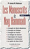 Les Manuscrits de Nag Hammadi : Tome 1