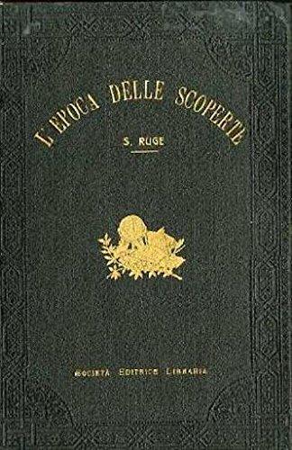 Storia della epoca delle scoperte. Prima versione italiana del Prof. Diego Valbusa.
