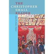 The Christopher Small Reader (Music/Culture (Paperback))