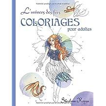 L'Univers des fées: Coloriages pour adultes