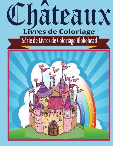 Chateaux Livres de Coloriage par le Blokehead