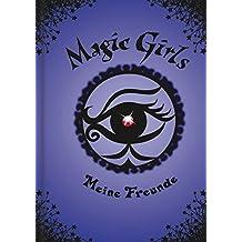 Magic Girls: Meine Freunde