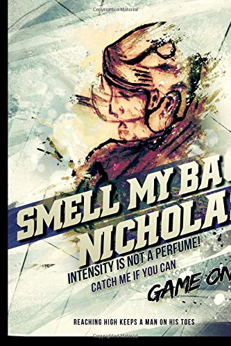 Smell My Bag!  Nicholas:  Intensity Is Not A Perfume!: The Winner's Notebook (Inspirational Hockey) por Lemieux Gretzky