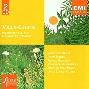 Forte - Villa-Lobos (Instrumental- und Orchesterwerke)
