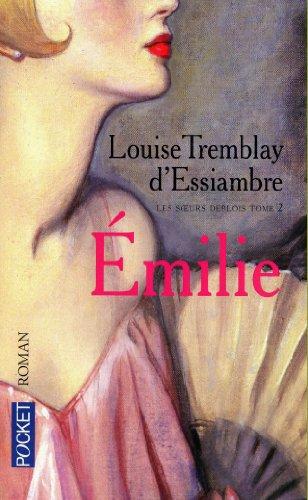 Les soeurs Deblois (2) : Emilie
