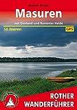 Masuren: mit Ermland und Rominter Heide. 50 Touren. Mit GPS-Daten (Rother Wanderführer)
