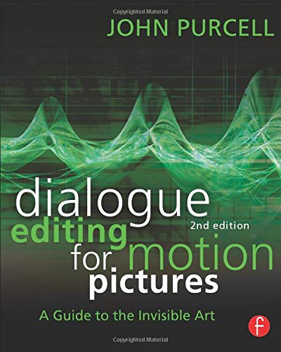 Dialogue Editing for Motion Pictures (Picture Books Motion)