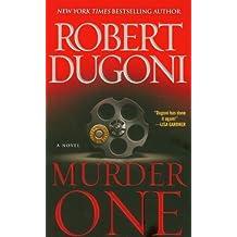 Murder One: A Novel by Robert Dugoni (2012-04-24)