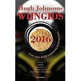 Hugh Johnsons wijngids 2016: meer dan 6000 wijnen en producenten : feiten, namen, jaargangen, beschrijvingen, kwaliteitsbeoordelingen