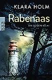 Rabenaas: Ein Rügen-Krimi von Klara Holm