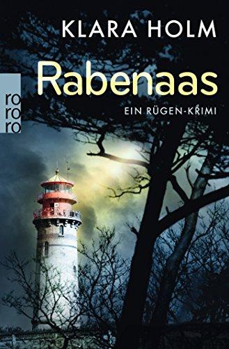 Buchseite und Rezensionen zu 'Rabenaas: Ein Rügen-Krimi' von Klara Holm