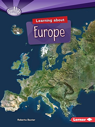 Learning about Europe (Searchlight Books Do You Know the Continents?)