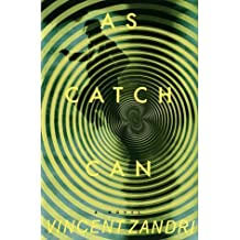 As Catch Can by Vincent Zandri (1999-02-28)