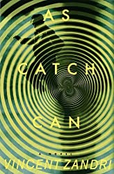 As Catch Can by Vincent Zandri (28-Feb-1999) Hardcover