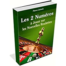 Roulette:  Les 7 Méthodes (French Edition)