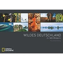 Wildes Deutschland in 365 Bildern