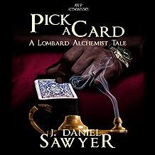 Pick a Card: The Lombard Alchemist Tales, Book 6