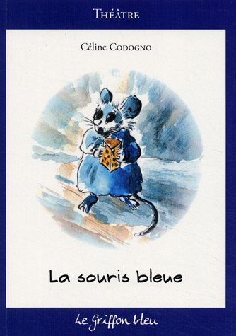 La souris bleue par Céline Codogno
