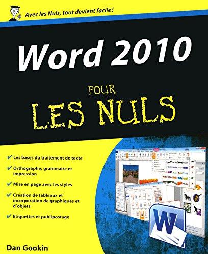Word 2010 pour les Nuls par Dan GOOKIN