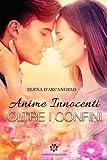 Oltre i confini - Anime innocenti: Volume 1