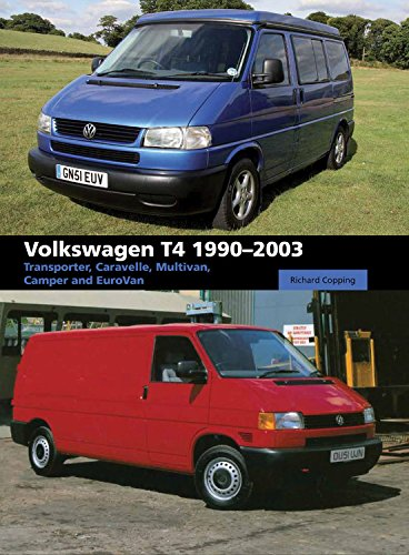 Volkswagen T4 1990-2003: Transporter, Caravelle, Multivan, Camper and Eurovan por Richard Copping