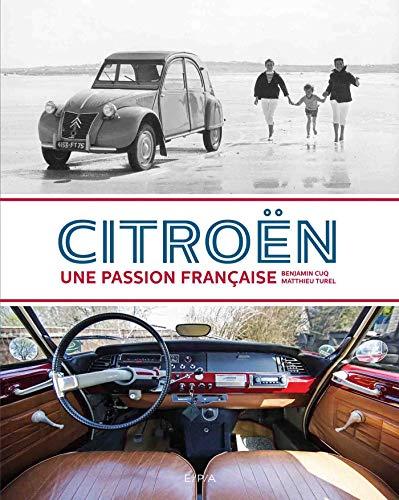 Citroën une passion française par Benjamin Cuq