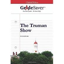 GradeSaver (TM) ClassicNotes: The Truman Show