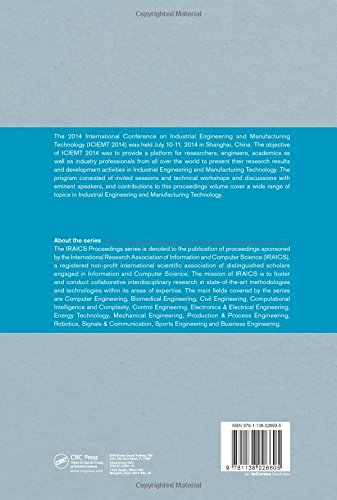 Industrial Engineering and Manufacturing Technology: Proceedings of the 2014 International Conference on Industrial Engineering and Manufacturing ... 2014, Shanghai, China (IRAICS Proceedings)