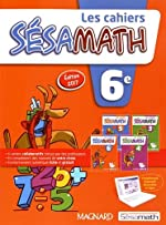 Les cahiers Sésamath 6e de Sésamath