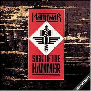 Sign of the hammer (1984) by Manowar (1984-08-02)