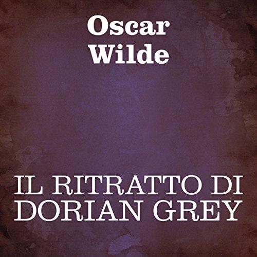 Il ritratto di Dorian Grey  Audiolibri