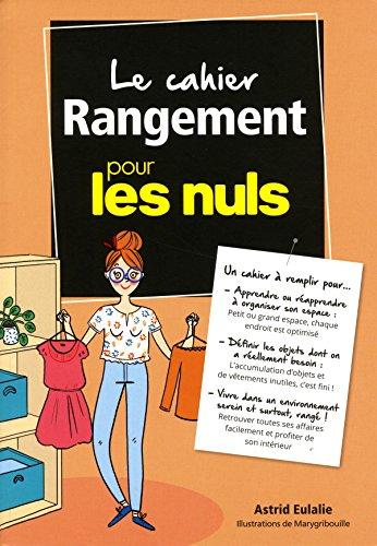 Le Cahier Coach Rangement pour les Nuls par Astrid EULALIE
