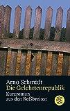 Die Gelehrtenrepublik: Kurzroman aus den Roßbreiten - Arno Schmidt