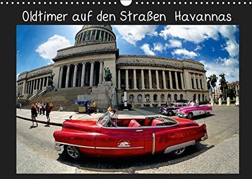 Oldtimer auf den Straßen Havannas (Wandkalender 2019 DIN A3 quer): Traumhafte Oldtimer auf den Straßen Havannas. Sie gehören zur Stadt wie die ... (Monatskalender, 14 Seiten ) (CALVENDO Orte)